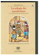 LIBRO, La trilogia dei moschettieri, ALESSANDRO DUMAS, PEGASO EDITORE