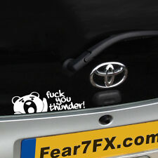 F*CK YOU THUNDER TED MOVIE FUNNY CAR VAN WINDOW DECAL STICKER JDM DUB VAG EURO