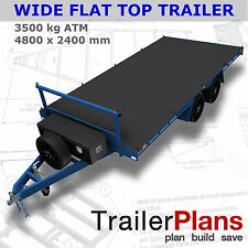 Trailer Plans - 3500KG FLAT TOP WIDE BED TRAILER PLANS - PRINTED HARDCOPY