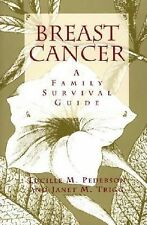 Breast Cancer: A Family Survival Guide