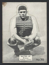 1934-36 R318 NATIONAL CHICLE BATTER-UP ~ #30 ~ BILL DICKEY ~ NEW  YORK YANKEES