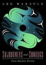 Sojourners and Sundogs: First Nations Fiction, Maracle, Lee, Acceptable Book