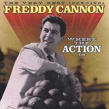 FREDDY CANNON - Where the Action Is: Very Best, 1964-1981 CD (Varese Sarabande )