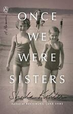 FREE 2 DAY SHIPPING | Once We Were Sisters: A Memoir, PAPERBACK, Sheila Kohler