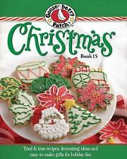 Gooseberry Patch Christmas Bk.15: Recipes, Decorating Ideas & Easy-to-Make Gifts