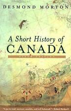 A Short History of Canada - Revised: Fifth Edition