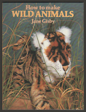 How to Make Wild Animals by Jane Gisby (Paperback, 1989)