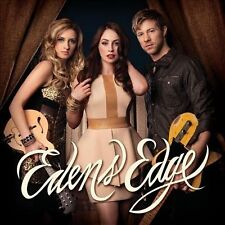 New & Sealed!!  Edens Edge * by Edens Edge (CD, Jun-2012, Big Machine Records)