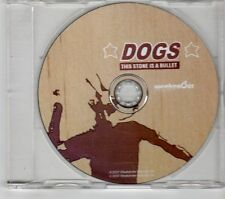 (GR649) Dogs, This Stone Is A Bullet - 2007 CD