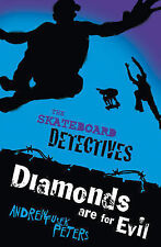 Andrew Fusek Peters Diamonds are for Evil (Skateboard Detectives) Very Good Book