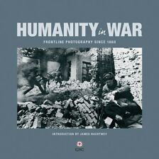 Humanity in War (Red Cross) (Hardcover), ICRC, Nachtwey, James, 9781906523152