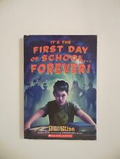 It's the First Day of School . . .Forever! - R. L. Stine