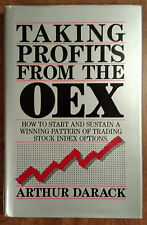 Taking Profits from the OEX : How to Start and Sustain a Winning Pattern of...