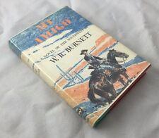 1st Edition W.R. Burnett 1959 Mi Amigo Southwest Novel HBDJ