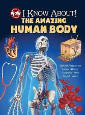 I Know About! The Amazing Human Body (World of Wonder), Flowerpot Press, New Boo