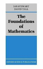 The Foundations of Mathematics by David O. Tall and Ian Stewart (1977,...