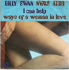 "BILLY SWAN I CAN HELP + WAYS OF A WOMAN IN LOVE 7"" SINGLE EXCELLENT CONDITION"