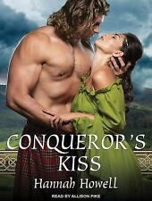 Conqueror's Kiss by Hannah Howell (2015, MP3 CD, Unabridged)