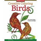 Creative Coloring Birds Book - Adult Art Activity Pages to Relax and Enjoy!