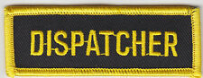 DISPATCHER tab patch MEDIUM GOLD/YELLOW on BLACK police/fire/EMS/911