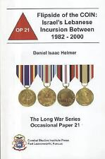 The Flipside of the COIN: Israel's Lebanese Incursion Between 1982-200-ExLibrary