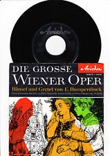 """7"""" Die grosse Wiener Oper aus Hänsel und Gretel  -----"""