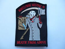 "US AIR FORCE NIMITZ /NINE WESTPAC 91 ""DEATH FROM ABOVE "" FLYING SUIT PATCH."