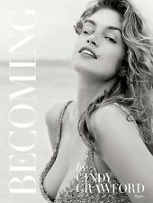 Becoming By Cindy Crawford: By Cindy Crawford with Katherine O' Leary, O'Leary,