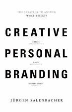 Creative Personal Branding : The Strategy to Answer - What's Next by Jurgen...