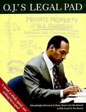 O.J.'s Legal Pad:: What Is Really Going On in O.J. Simpson's Mind? by Beard, He