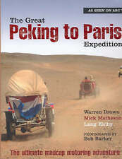 The Great Peking to Paris Expedition | Brown, Matheson & Kidby | ABC TV | NEW