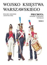 UNIFORMS OF INFANTRY OF THE DUCHY OF WARSAW. 2 VOLUMES IN A SLIP CASE 165 PLATES