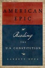 American Epic: Reading the U.S. Constitution, Epps, Garrett, Good Condition, Boo