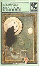 Sotto l'occhio dell'orologio- C.NOLAN, 1988 Guanda editore - ST581