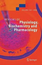 Reviews of Physiology, Biochemistry and Pharmacology 156 156 (2010, Paperback)