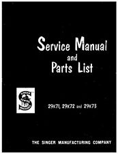 Singer 29K71-29K72-29K73 Sewing Machine/Embroidery/Serger Owners Manual