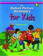 The Oxford Picture Dictionary for Kids: English-Japanese Edition (Oxford Picture