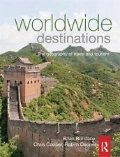 Worldwide Destinations Vol. 1 : The Geography of Travel and Tourism Volume 1...