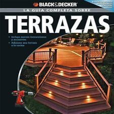Black and Decker  La Guia Completa Sobre Terrazas Decks (PB) Spanish