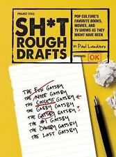 Sh*t Rough Drafts by Paul Laudiero (2014, Paperback)