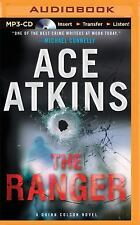A Quinn Colson Novel: The Ranger by Ace Atkins (2015, MP3 CD, Unabridged)