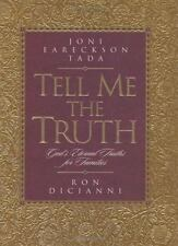 Tell Me the Truth: God's Truths for Eternity