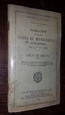 INSTRUCTION POUR LES UNITES DE MITRAILLEUSES D'INFANTERIE DU 2 AOÛT 1932