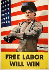 Original Vintage WWII Poster Free Labor Will Win by Anton Bruell 1942 Welding