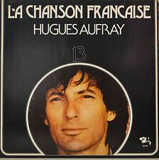 """HUGUES AUFRAY - LA CHANSON FRANCAISE - LP 12""""  (S 630)"""