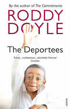 The Deportees Roddy Doyle Very Good Book