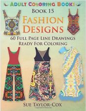 Fashion Designer Adult Colouring Book Creative Designs Art Therapy Relax Happy