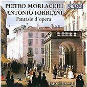 Pietro Morlacchi, Antonio Torriani: Fantasie d'Opera (CD, May-2014, Tactus)