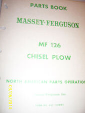 VINTAGE MASSEY FERGUSON  PARTS MANUAL -# 126 CHISEL PLOW