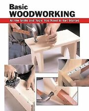Eric Ebling - Basic Woodworking (2009) - Used - Trade Paper (Paperback)